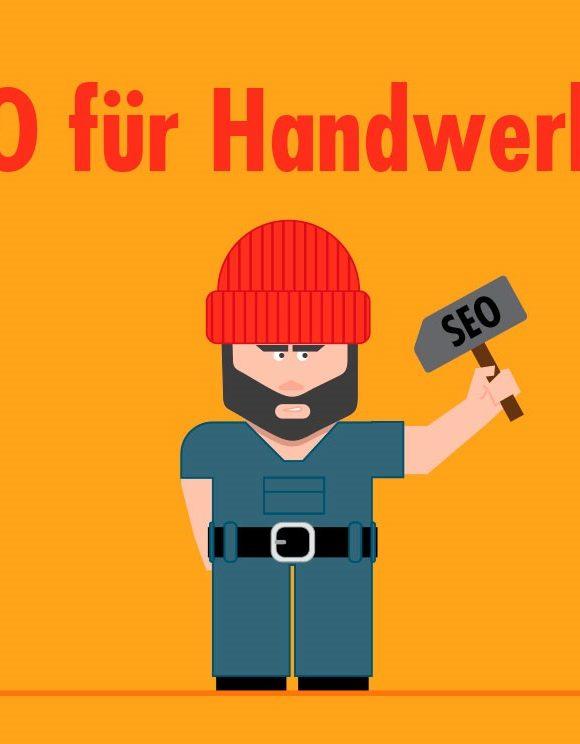 SEO für Handwerksbetriebe: Optimierungsmaßnahmen und Strategien für lokale Dienstleister